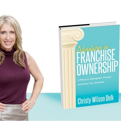 Everything You Need to Know About Owning a Franchise - 2/14/19