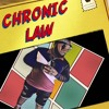 Chronic Law - Hilltop Gyalis March
