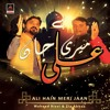 Waheed Rizvi Feat Zia Abbas - Ali Hain Meri Jaan - 2019 | New Qasida