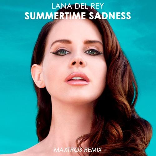 Maxtros Lana Del Rey Summertime Sadness Maxtros Remix Spinnin Records