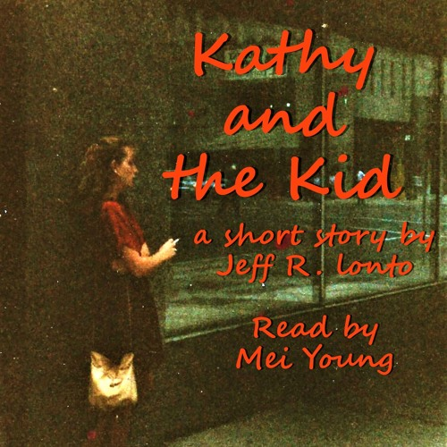 Jeff Lonto - Kathy and the Kid - Mei - 2.13.19
