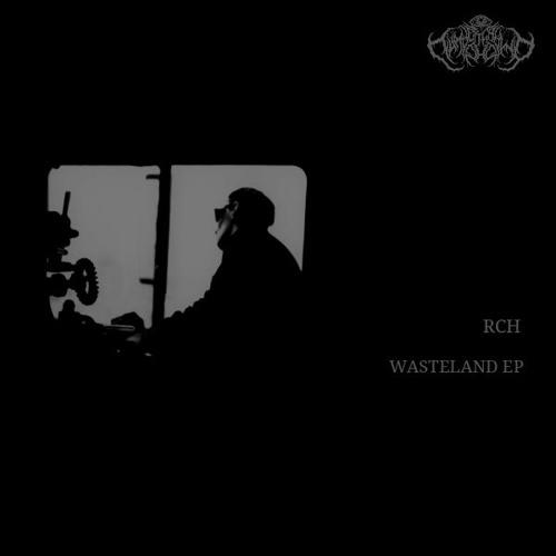 RcH - Wasteland (EP) 2019