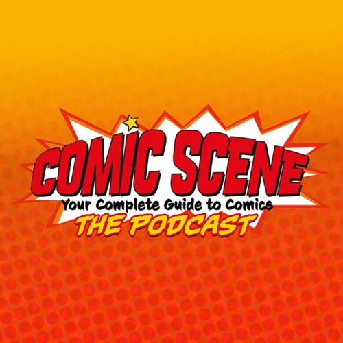 Comic Scene The Podcast Episode 3