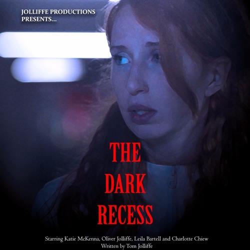 The Dark Recess: Soundtrack
