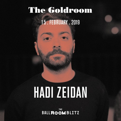 Hadi Zeidan @ The Ballroom Blitz (dj set)