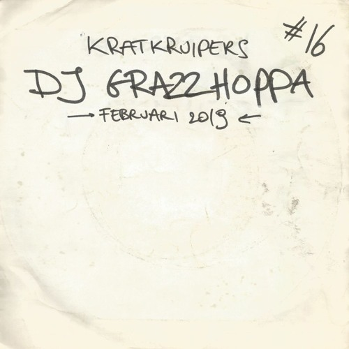 Kratkruipers #16 - DJ Grazzhoppa