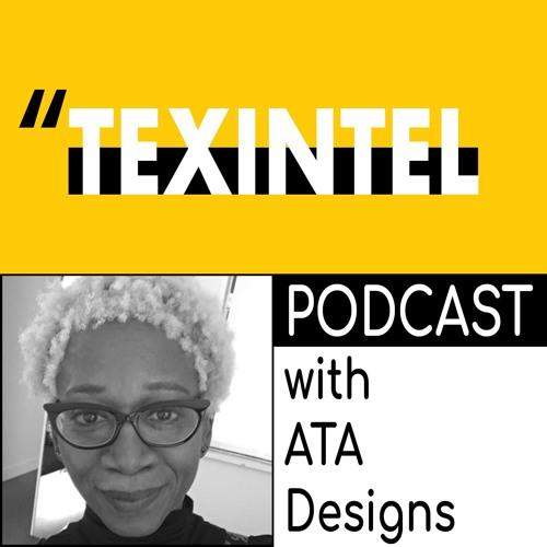TEXINTEL TALKS - EPISODE 008 - ATADESIGNS - DESIGNING FOR CONTRACT INTERIORS