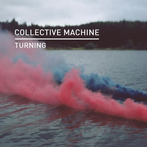 Collective Machine - Sensation On Repeat