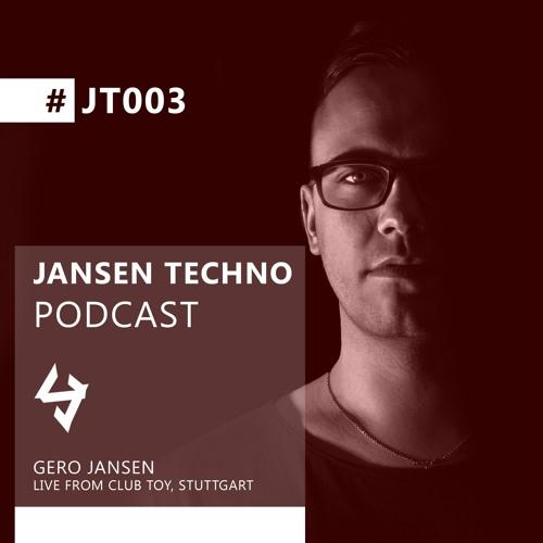 JT003 - Jansen Techno - Gero Jansen live @ Club ToY 18Jan2019