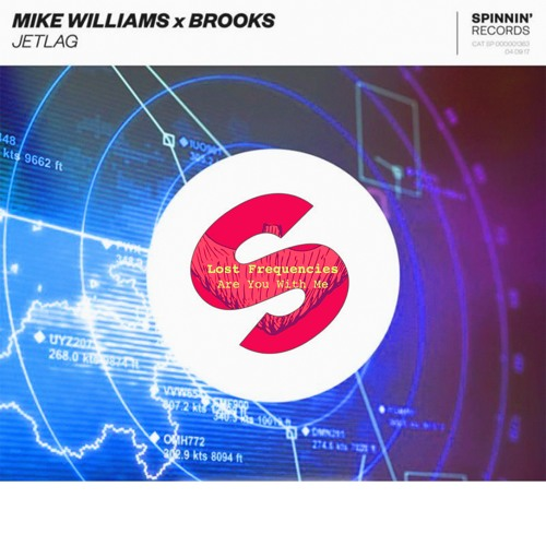 Mike Williams, Brooks vs. Lost Frequencies - Jetlag vs. Are You With Me (MAT Mashup)