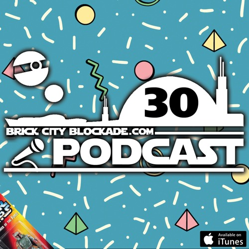 Brick City Blockade Podcast Episode 30 | Back To The 90's