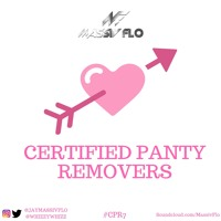Certified Panty Removers Vol.7 VDAY 2019 #CPR7 #MassivFlo