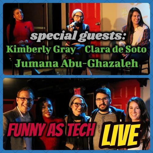 Why Is Tech So Lousy with Women?! LIVE show with Clara de Soto, Jumana Abu-Ghazaleh & Kimberly Gray