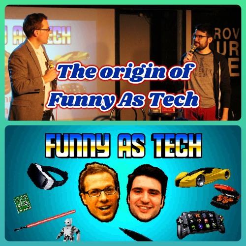 The origin of Funny as Tech