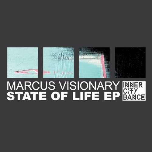 Marcus Visionary - Never Say Die - State Of Life EP