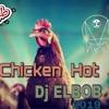 ميكس الفراخ توزيع البوب شبح فيصل هيكسر العالم2019 - Chicken HoT Dj.ElBoB