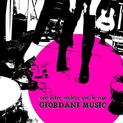 Giordani Music - Une autre couleur que le rose/2014