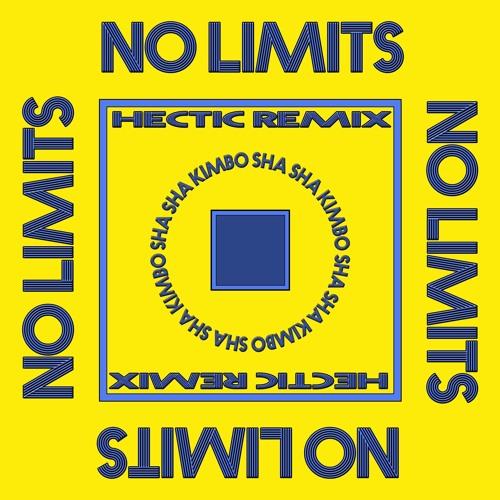 Sha Sha Kimbo - No Limits (Hectic Remix)