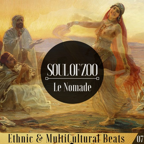 "Multi Cultural Beats #07 With "" Le Nomade """
