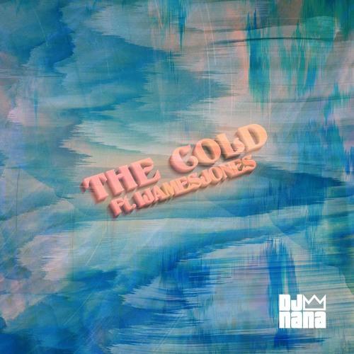 THE COLD Feat. IJAMESJONES