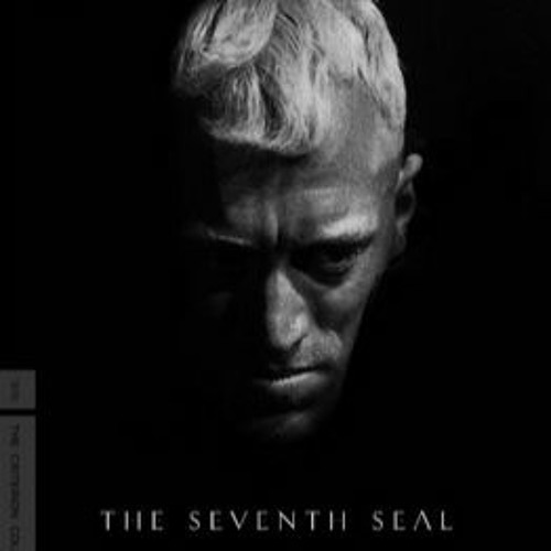"""""""There Was Silence in Heaven"""": Ep. 44 - The Seventh Seal (1957, Ages 17 and Up)"""
