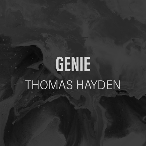 Thomas Hayden - Genie *Free Download Enabled*