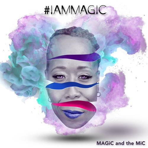 MAGiC and the MiC [ #iAmMAGiC ]