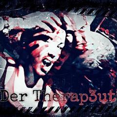 "Der Therap3ut ""Th3rapi3"""
