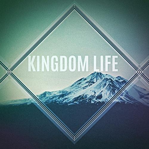 "Kingdom Life: ""The Mission"""