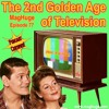 Episode 77 - The 2nd Golden Age Of Television