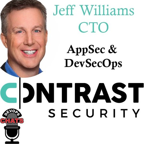 AppSec, DevSecOps and more w/ Jeff Williams Contrast Security