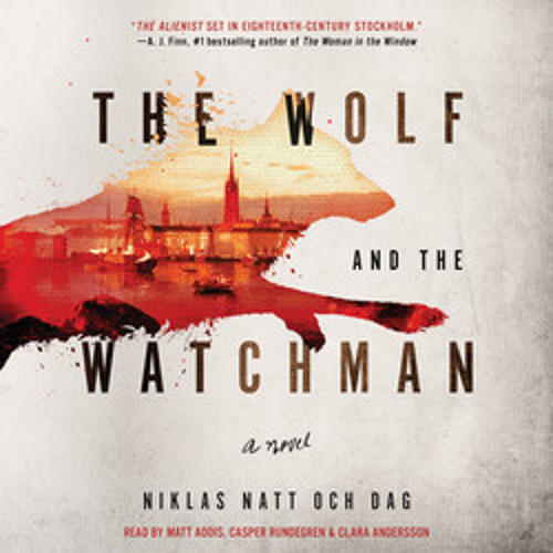 THE WOLF AND THE WATCHMAN Audiobook Excerpt