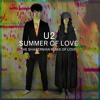 U2 - Summer Of Love (The Shakerman Remix Of Love)