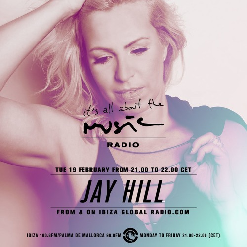Jay Hill - It's all about the Music DJ Mix Series - Episode 394 - 19-02-2019