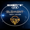 Element Tech House Set @ Titan Club