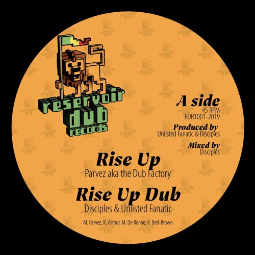 Parvez aka The Dub Factory : Rise Up / Disciples & Unlisted Fanatic : Rise Up Dub  (RDR 1001)