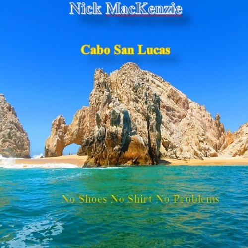 nick-mackenzie-cabo-san-lucas-toby-keith-re-cover