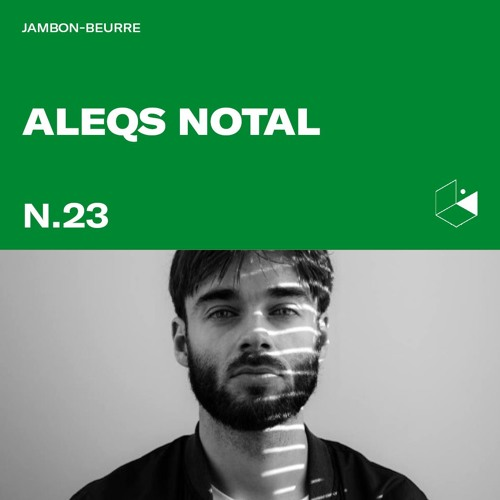 Jambon Beurre Mix Series #23 - ALEQS NOTAL