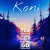 Koni, Tom Bailey & Ane - Don't Let Me Go