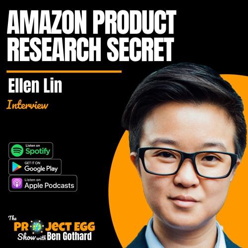 Amazon Product Research Secret: Ellen Lin