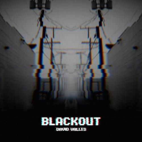 David Valles - Blackout (Mixed by NRQ)