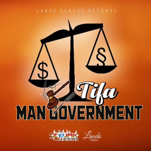 Tifa - Man Government