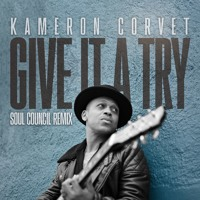 Give It A Try(Soul Council Remix) - Kameron Corvet