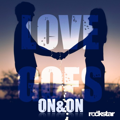 Love Goes (On&On)