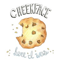 Cheekface - Here I Was