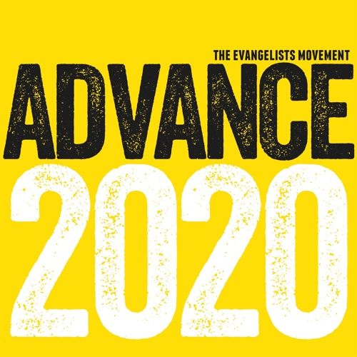 Advance 2020 - Part 1: Prayer As The Start To Evangelism