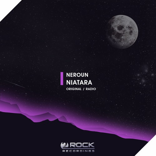 Neroun - Niatara (Original Mix) (OUT NOW)