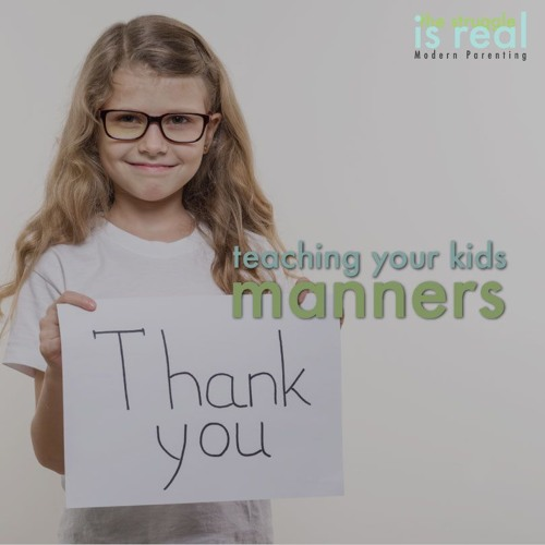 Teaching your Kids Manners feat. Mike Oquendo