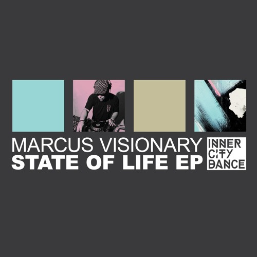Marcus Visionary - State Of Life EP - ICD036