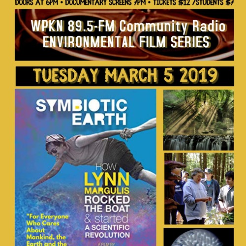 WPKN's Kevin Gallagher Talks about the film SYMBIOTIC EARTH